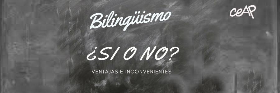 BILINGÜISMO: PROBLEMAS DE LOS PADRES